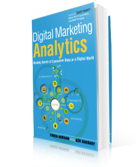 Digital Marketing Analytics by Chuck Hemann and Ken Burbary